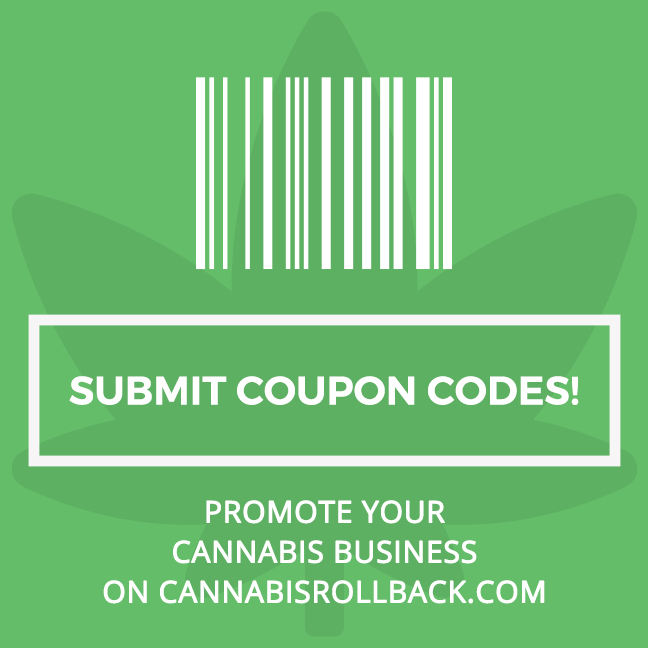 Submit Coupon Codes to CannabisRollback.com